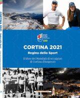 """Copertina del libro dei Mondiali 2021 """"Cortina. Regina dello Sport"""""""